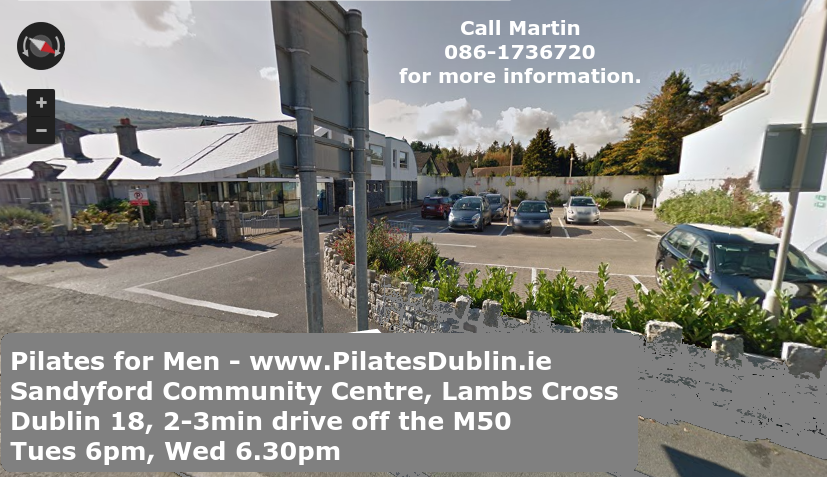 Pilates for Men in South Dublin just off the M50 Sandyford Leopardstown Dublin 18 close to Stepaside Kilternan Cabinteely Foxrock